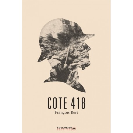 Cote 418 - François Bert