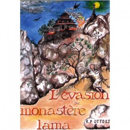 L'évasion du monastère lama - Joseph-Albert Otto, s.J.