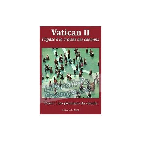 Vatican II : les pionniers du concile