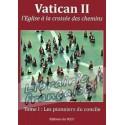 Vatican II : tome 1, les pionniers du concile
