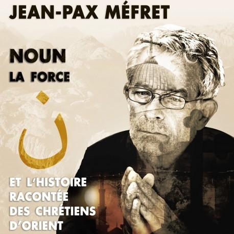CD Noun la force - Jean-Pax Méfret