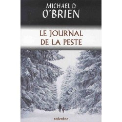 Le journal de la peste - Michael D. O'Brien