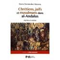 Chrétiens, juifs et musulmans dans al-Andalus - Dario Fernandez-Morera