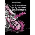 Viol de la conscience par les messages subliminaux Le rockn'roll  - Jean-Paul Régimbal