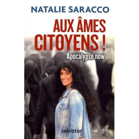 Au âmes citoyens ! - Nathalie Saracco