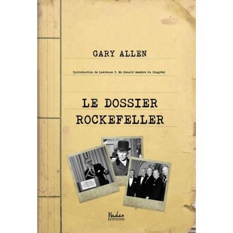 Le dossier Rockefeller - Gary Allen