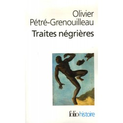 Les traites négrières - Olivier Pétré-Grenouilleau (poche)