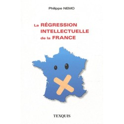 La régression intellectuelle en France - Philippe Nemo