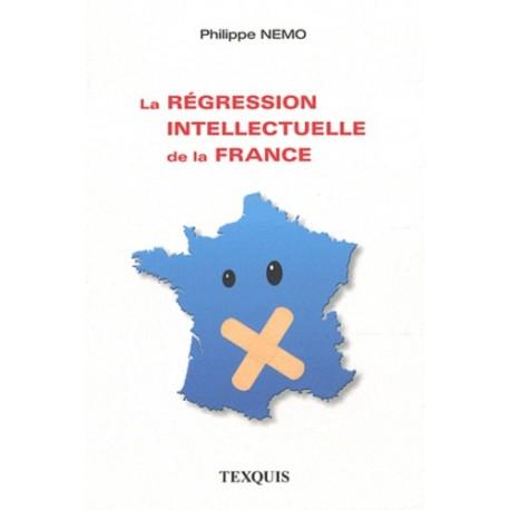 La régression intellectuelle en France - Philippe Nemo