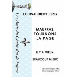 Maurras tournons la page - Louis-Hubert Remy