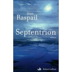 Septentrion - Jean Raspail