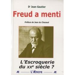 Freud a menti - Dr Jean Gautier