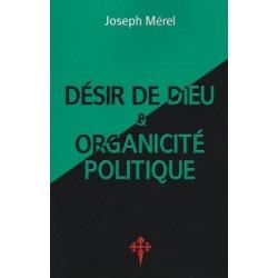 Désir de Dieu et organicité politique - Joseph Mérel
