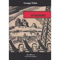 Le fascisme - Georges Valois