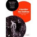 Liquider les traîtres - Jean-Marc Berlière, Franck Liaigre