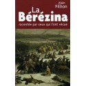 La Bérézina - Alain Fillion