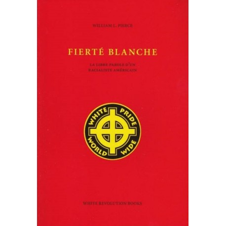 Fieté blanche - William L. Pierce