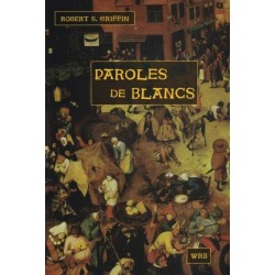 Paroles de blancs - Robert S. Griffin