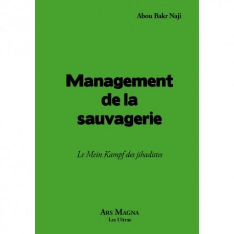 Management de la sauvagerie - Abou Bakr Naji