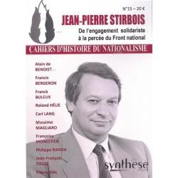 Jean-Pierre Stirbois - Cahiers d'histoire du nationalisme n°15