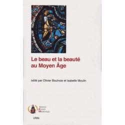 Le beau et la beauté au Moyen Age - collectif