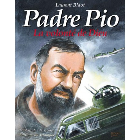Padre Pio - Laurent Bidot