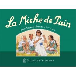 La miche de pain  2e année - Marie Tribou, Joëlle d'Abbadie
