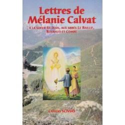 Lettres de Mélanie Calvat - Mélanie Calvat