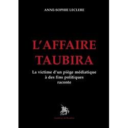 L'affaire Taubira - Anne-Sophie Leclere