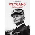 Weygand l'intransigeant - Max Schiavon