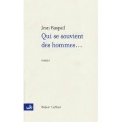 Qui se souvient des hommes - Jean Raspail