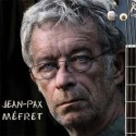 Jean-Pax Mefret CD + Vinyle collector