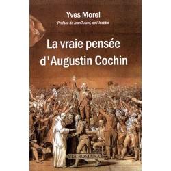 La vraie pensée d'Augustin Cochin - Yves Morel