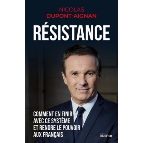 Résistance - Nicolas Dupont-Aignan