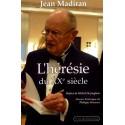 L'hérésie du XXe siècle - Jean Madiran