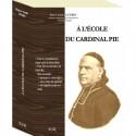 A l'école du cardinal Pie - Pierre-Louis Lutrin