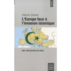 L'Europe face à l'invasion islamique - Hamid Zanaz