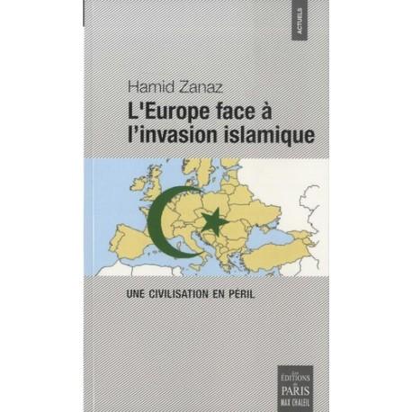 L'Europe face à l'invasion islamique - Hamid Zanaz