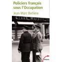 Policiers français sous l'Occupation - Jean-Marc Berlière, Laurent Chabrun  (poche)