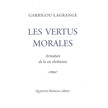 Les vertus morales - Garrigou-Lagrange