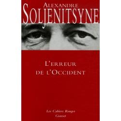 L'erreur de l'Occident - Alexanre Soljenitsyne