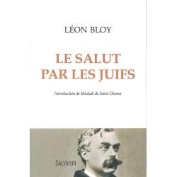 Le salut par les juifs - Léon Bloy