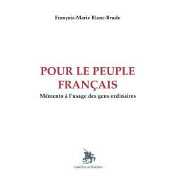 Pour le peuple français - François-Marie Blanc-Brude
