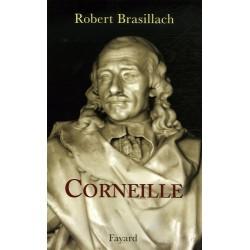 Corneille - Robert Brasillach