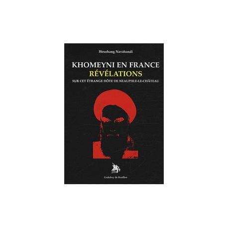 Khomeyni en France, Révélations - Houchang Nahavandi