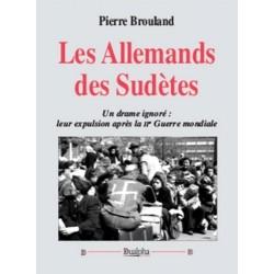 Les Allemands des Sudètes - Pierre Brouland