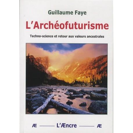 L'Archéofuturisme - Guillaume Faye