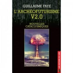 L´Archéofuturisme V2.0 - Guillaume Faye
