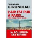 L'air est pur à Paris... mais personne ne le sait ! - Christian Gerondeau