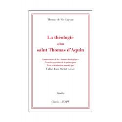 La théologie selon saint Thomas d'Aquin - Thomas de Vio Cajetan